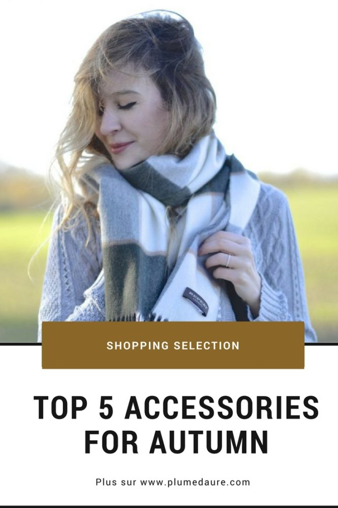 Top 5 accessories for this autumn and shopping selection (for men and women)
